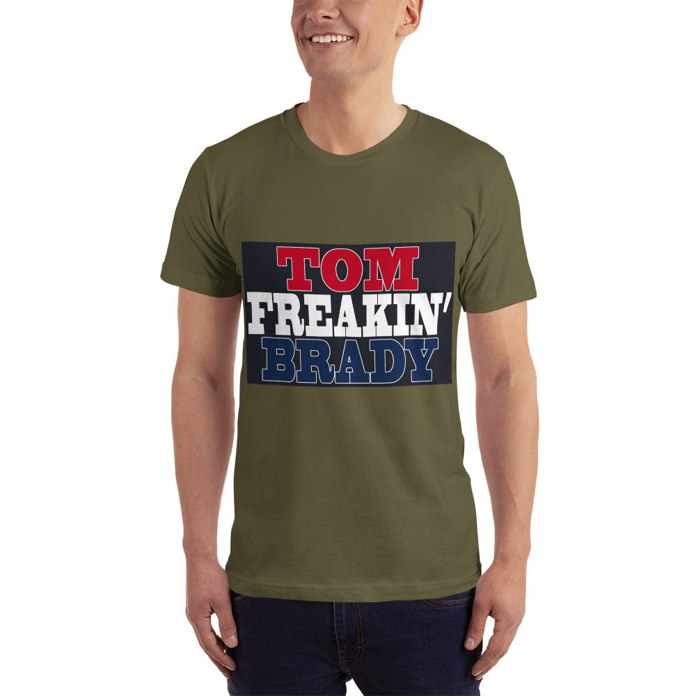 Tom the Freakin Brady T-Shirt
