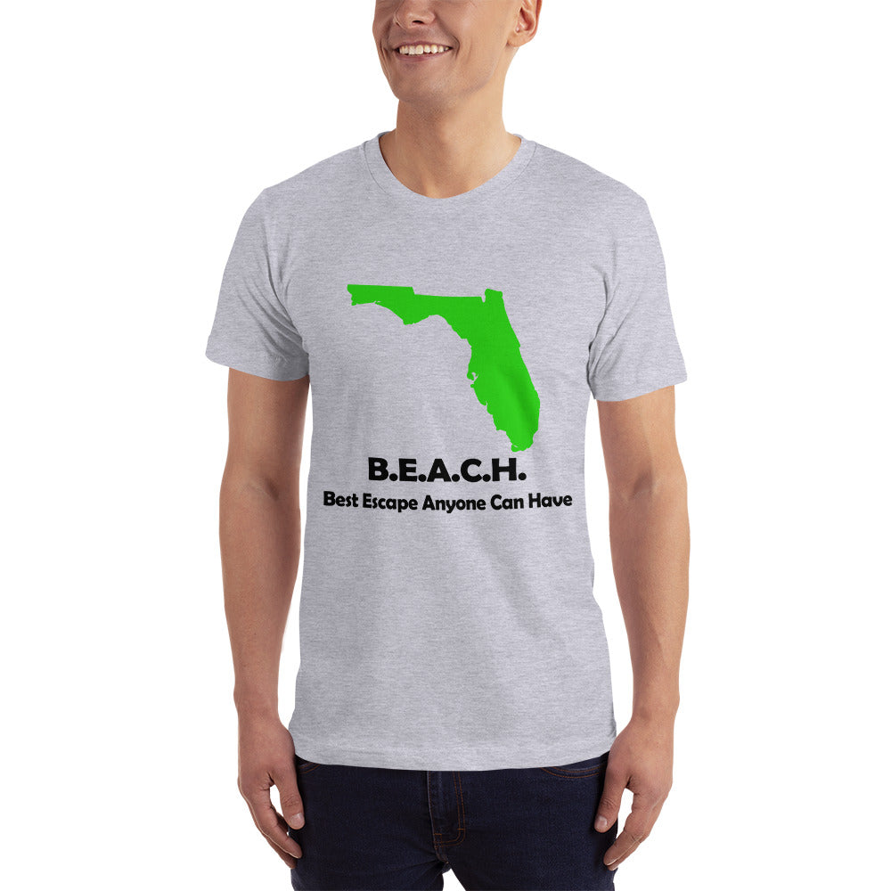 BEACH Best Escope Anyone Can Have - Florida Location Lover T-Shirt
