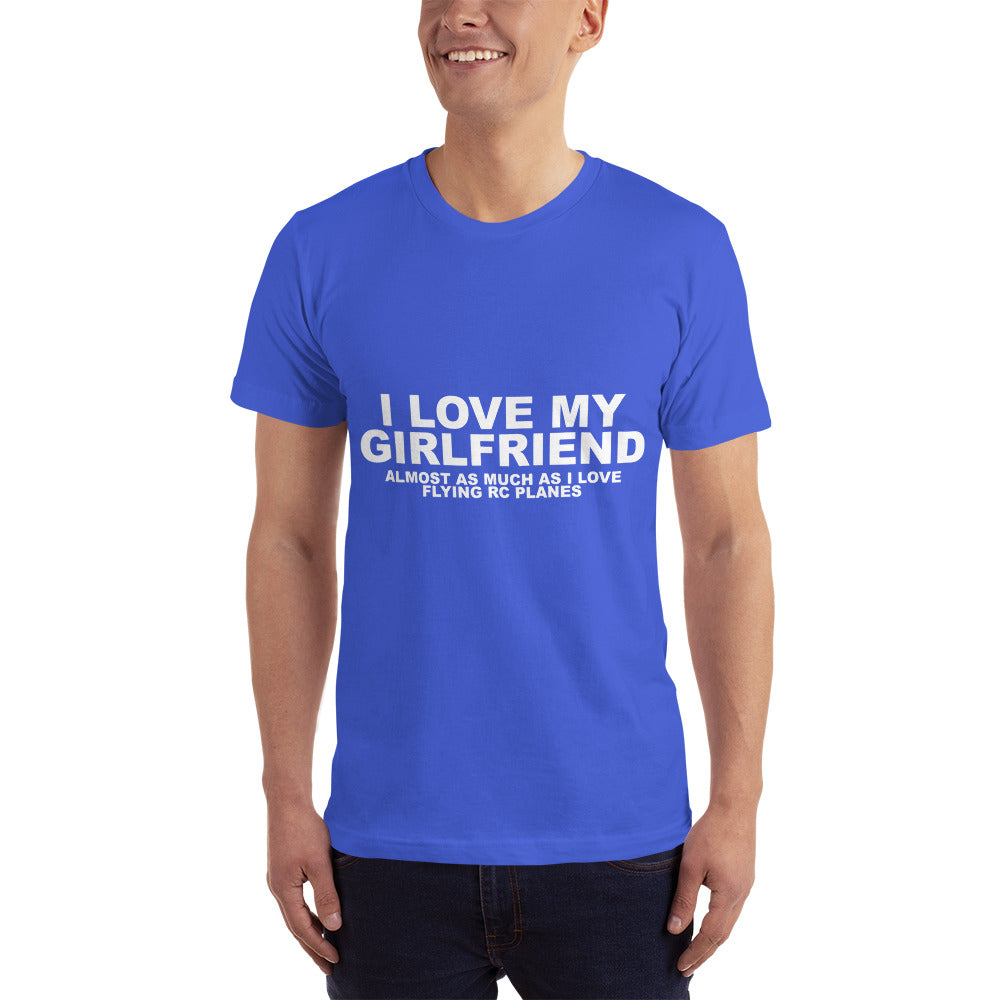 Love my Girlfriend as much as Flying RC Planes - Hobby T-Shirt