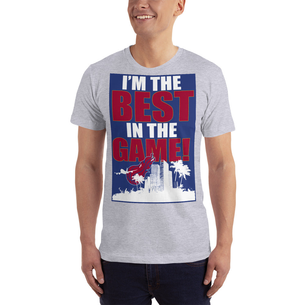 I am the best in the Game T-Shirt