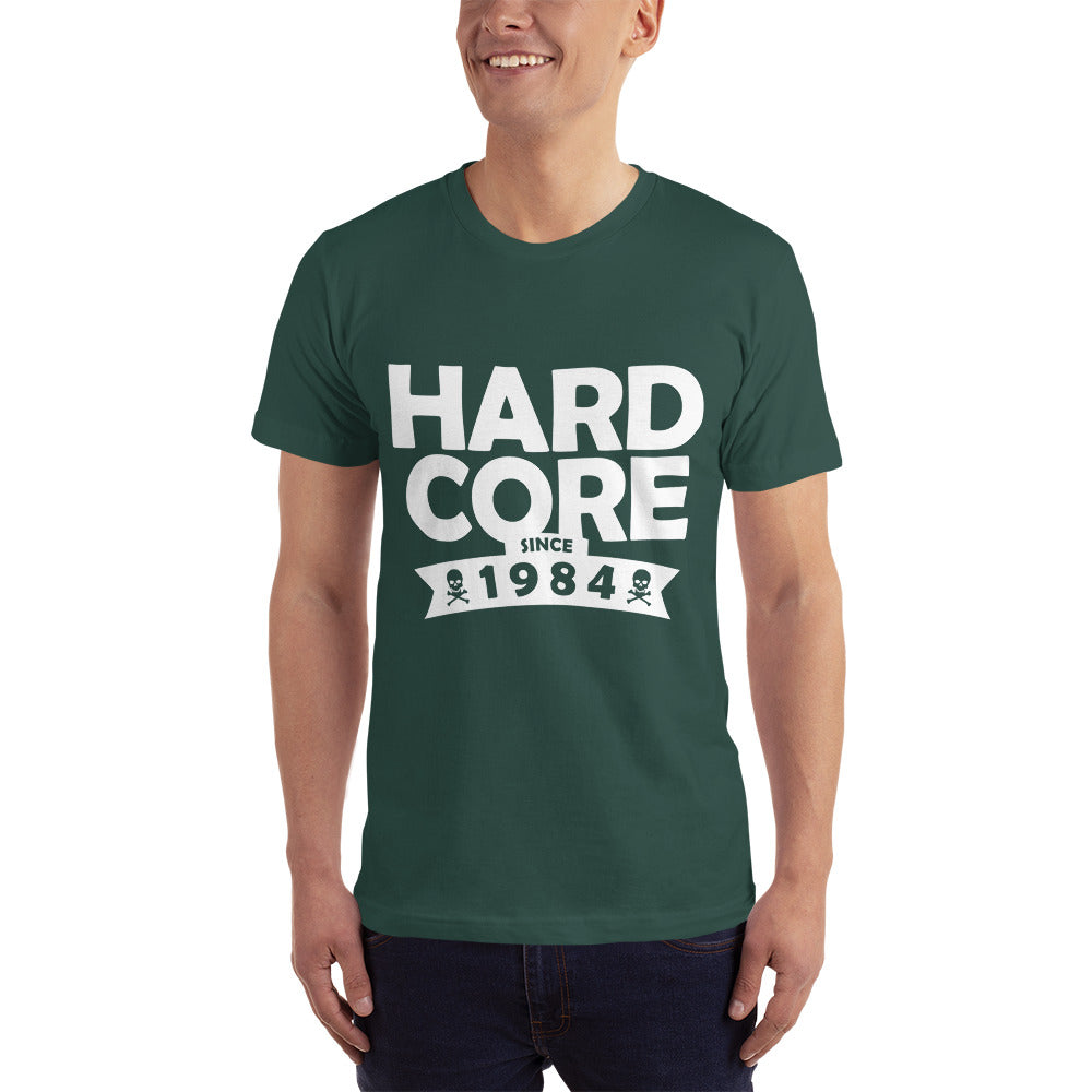 Hard Core Since 1984 T-Shirt