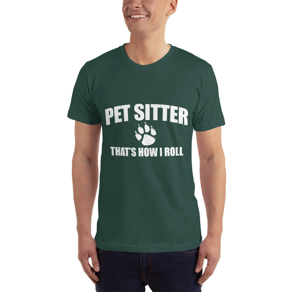 Pet Sitter That's how I Roll - Profession T-Shirt