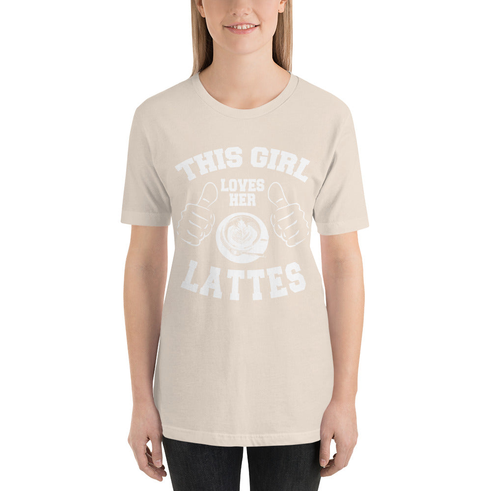This Girl Loves her Lattes - Short Sleeve Unisex T-Shirt