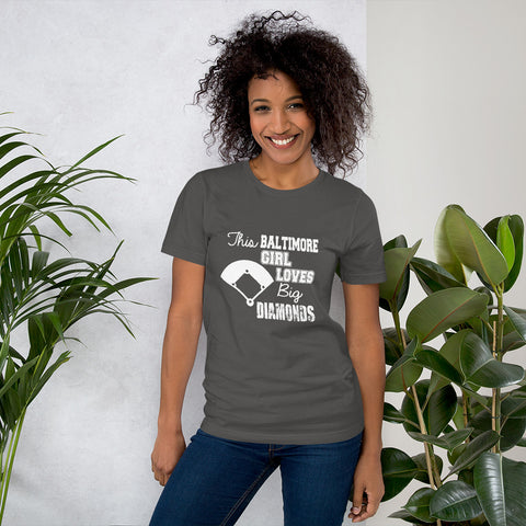 Baltimore Location Girl Loves Big Diamond - Baseball Fan T-Shirt