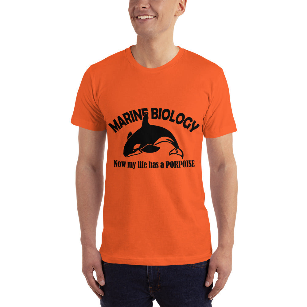 Marine Biology Now my Life has a Purpose - Profession T-Shirt