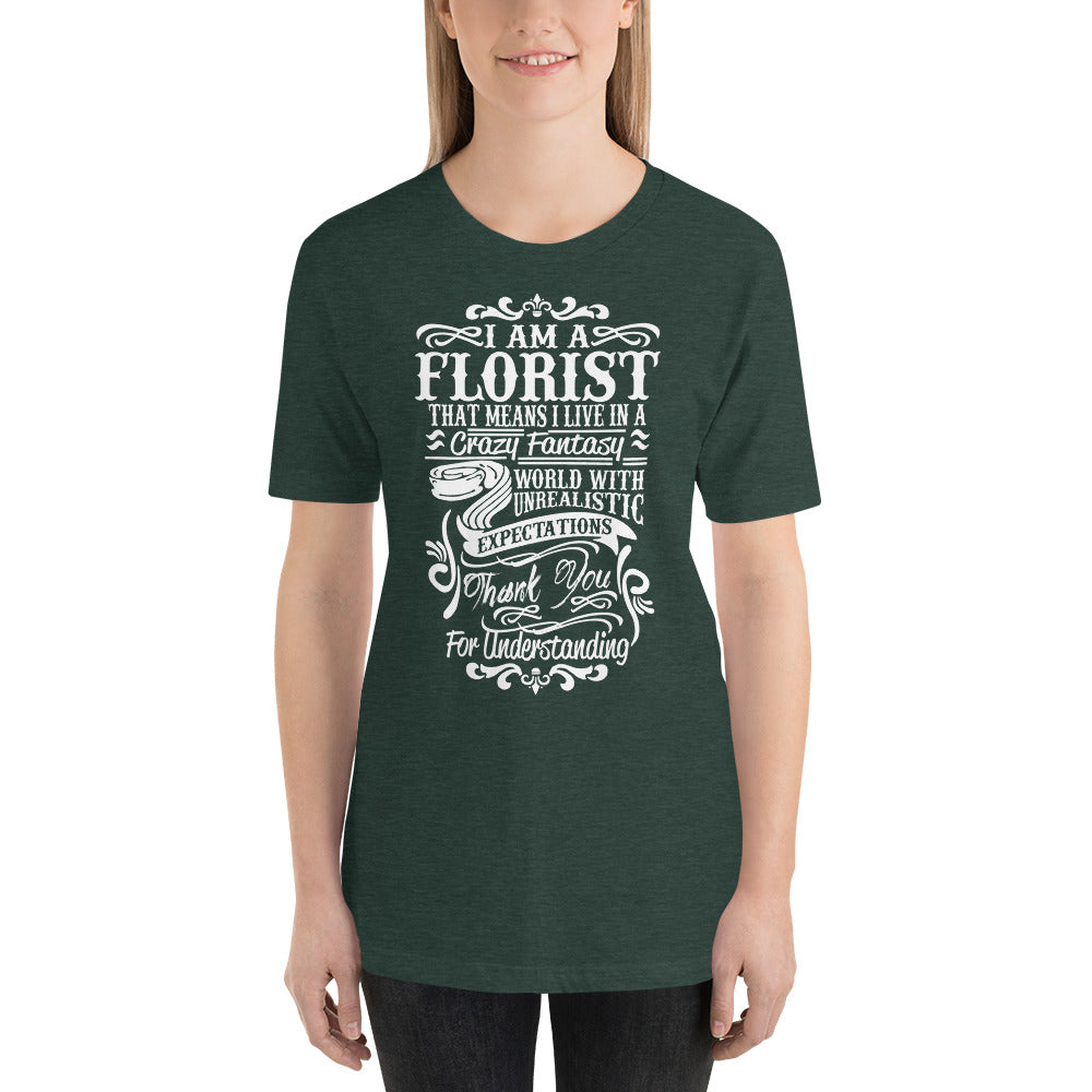 I am a Florist - Profession T-Shirt