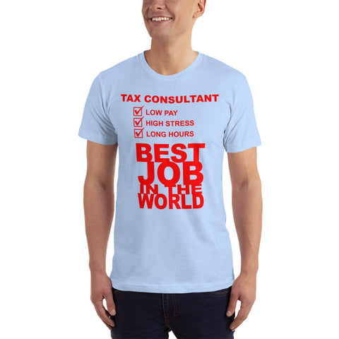 Tax Consultant Best Job in the World T-Shirt