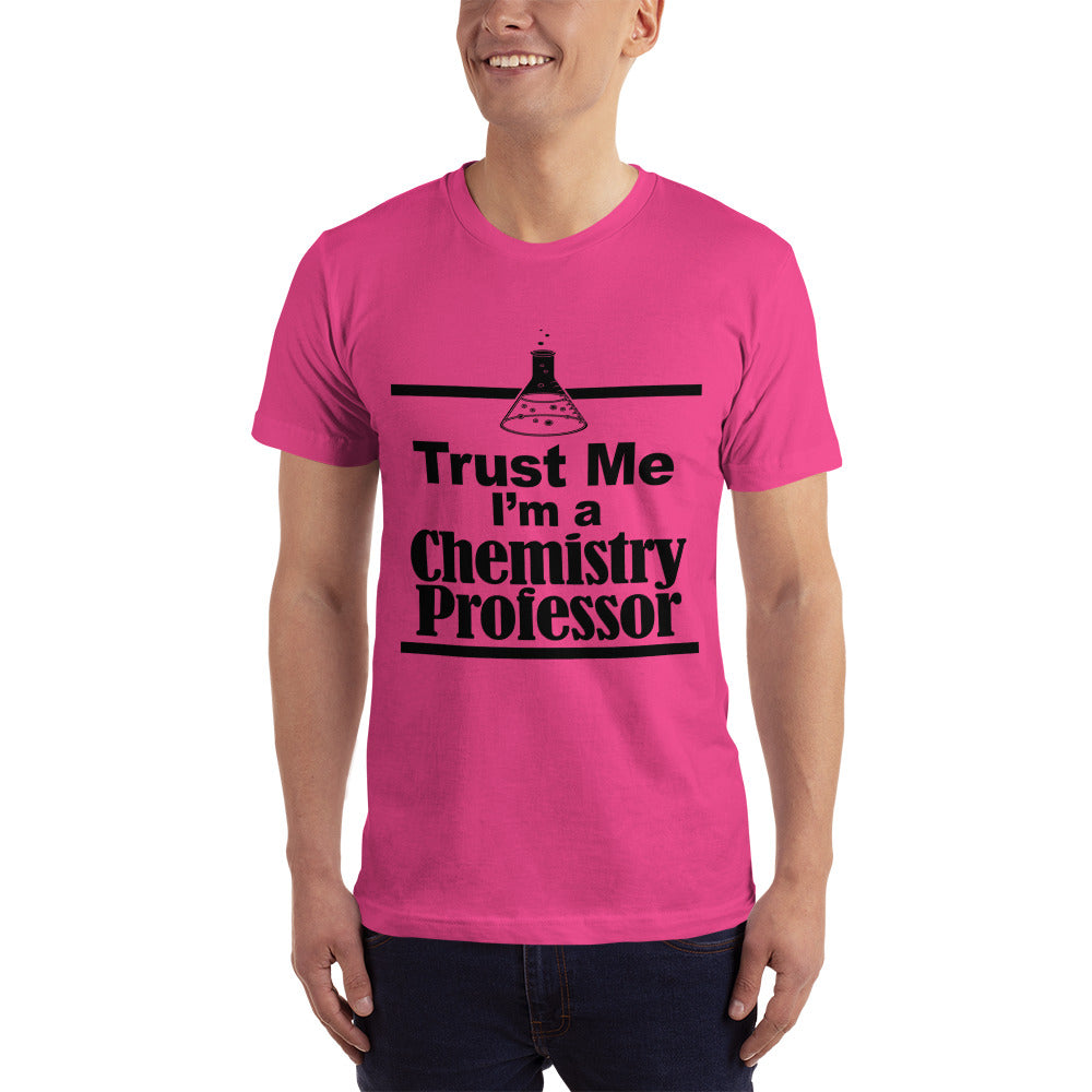 I am a Chemistry Professor - Teacher T-Shirt