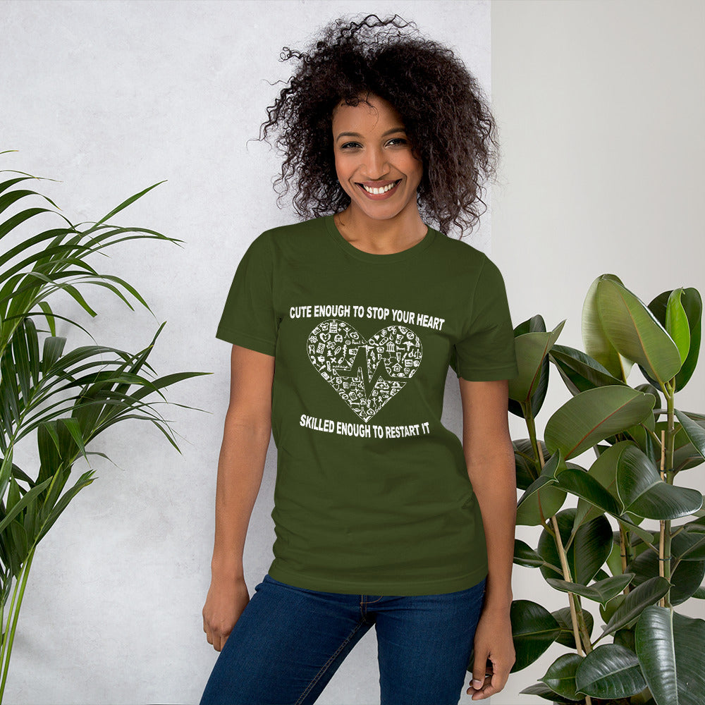 Nurse Cute Enough to Stop your Heart - Medical T-Shirt