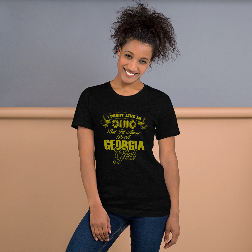 I Always be a Georgia Girl -Georgia Location T-Shirt