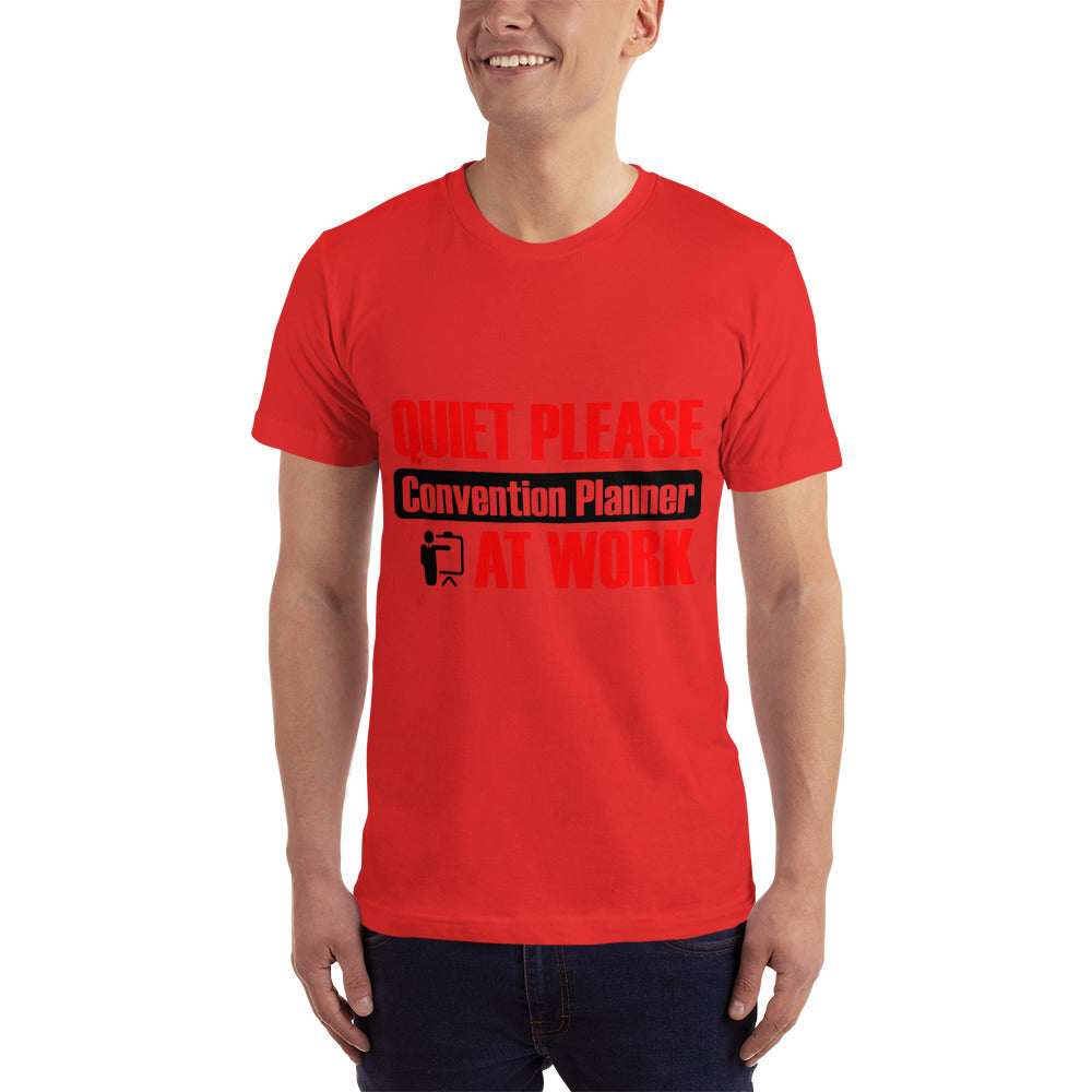 Quite Please Convention Planner at Work - Profession T-Shirt