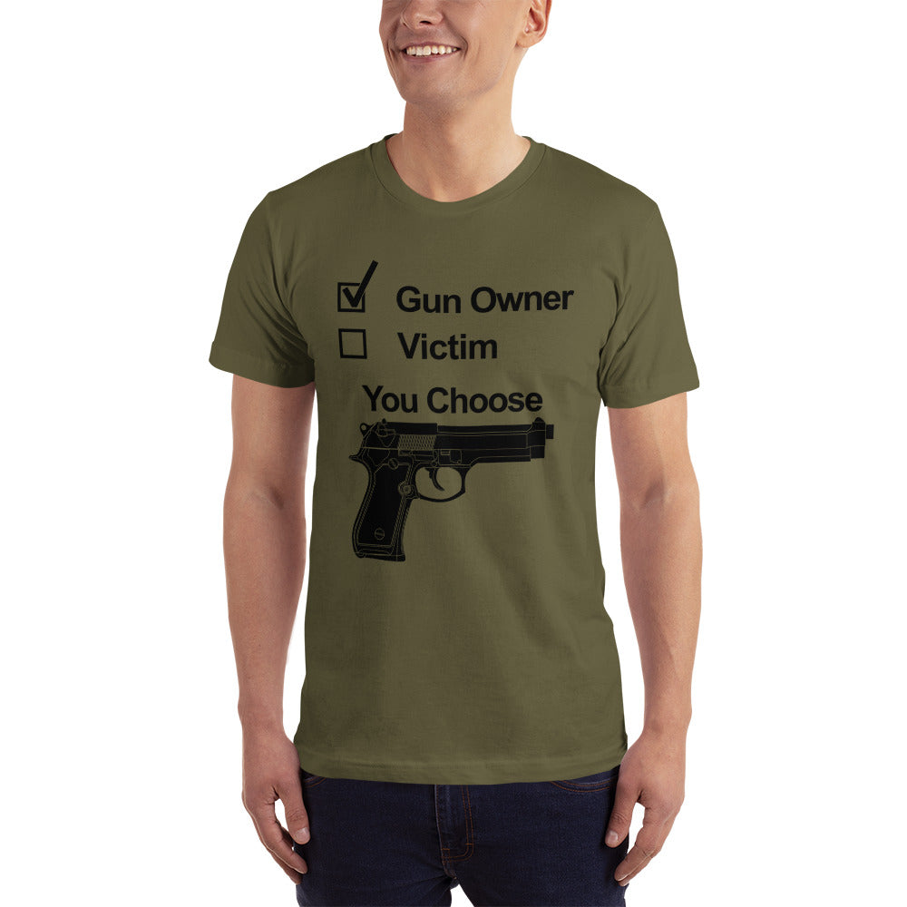 Gun Owner or Victim - Special T-Shirt