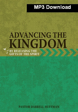 Advancing The Kingdom By Releasing the Gifts of The Spirit MP3