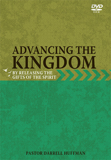 Advancing The Kingdom By Releasing the Gifts of The Spirit DVD