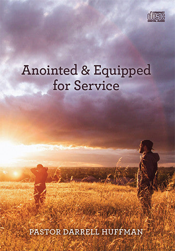 Anointed And Equipped For Service