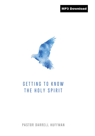 Getting To Know The Holy Spirit MP3