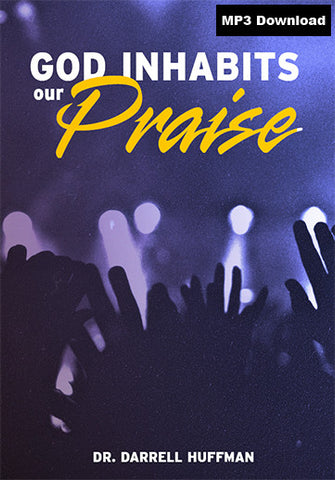 God Inhabits Our Praise MP3
