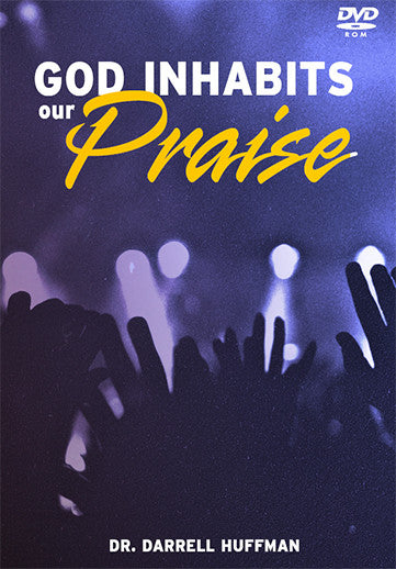 God Inhabits Our Praise DVD
