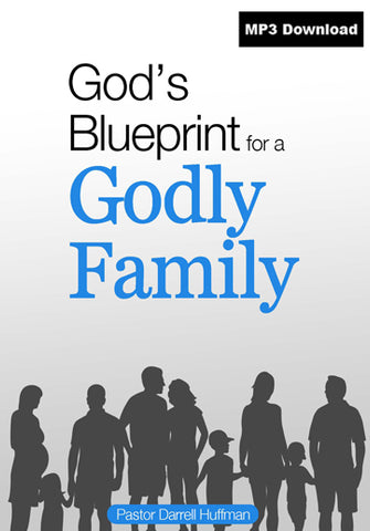 God's Blueprint For A Godly Family MP3