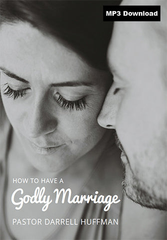 How To Have A Godly Marriage MP3