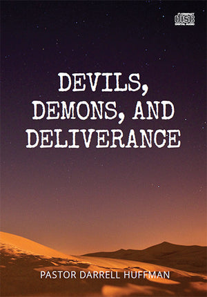 Devils, Demons, And Deliverance