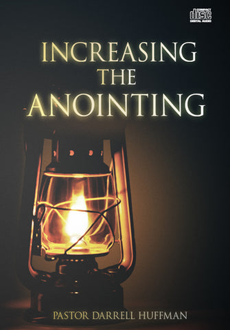 Increasing The Anointing