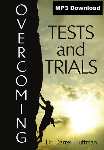Overcoming Tests And Trials MP3