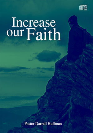 Increase Our Faith
