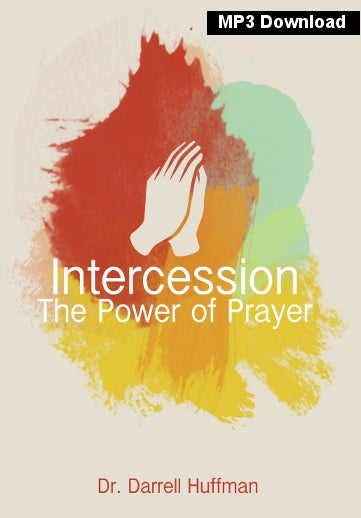 Intercession The Power Of Prayer MP3