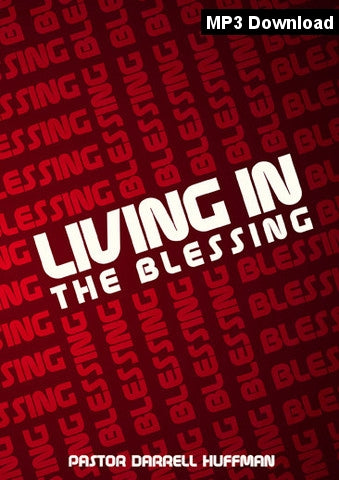 Living in the Blessing MP3