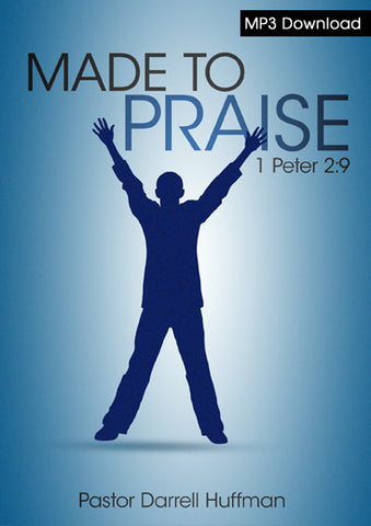 Made to Praise MP3