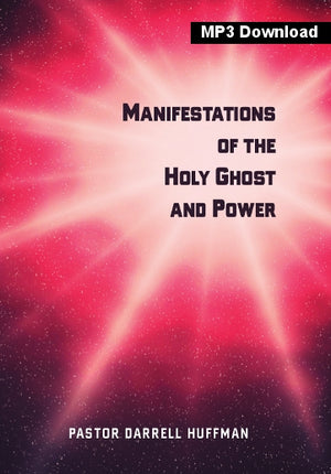 Manifestations Of The Holy Ghost And Power MP3