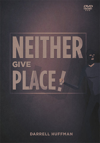 Neither Give Place DVD