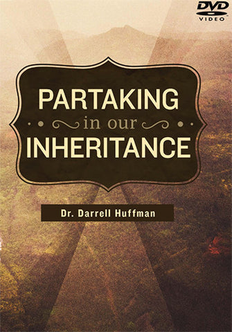 Partaking Of Our Inheritance DVD