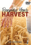 Reaping Your Harvest DVD