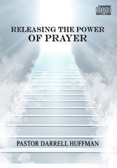 Releasing The Power Of Prayer