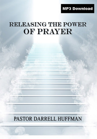 Releasing The Power of Prayer MP3