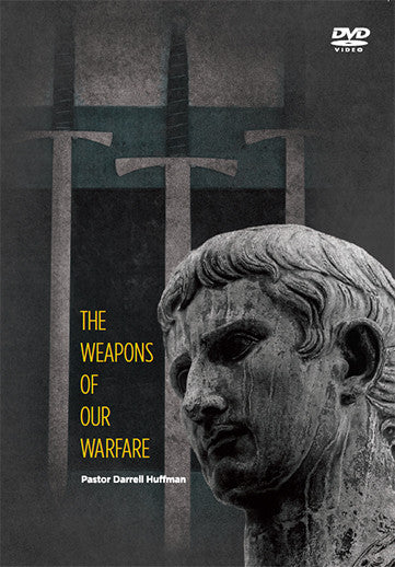 The Weapons Of Our Warfare DVD