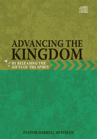 Advancing The Kingdom By Releasing the Gifts of The Spirit