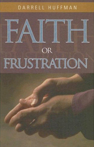 Faith Or Frustration
