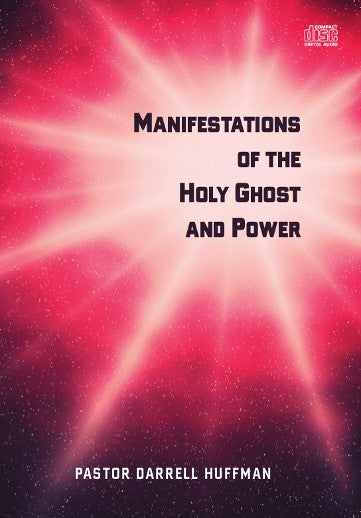 Manifestations Of The Holy Ghost And Power