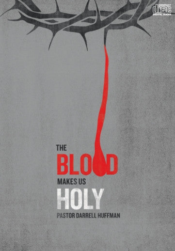The Blood Makes Us Holy