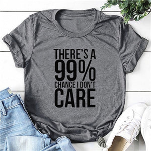 I DON'T CARE Women T-shirt