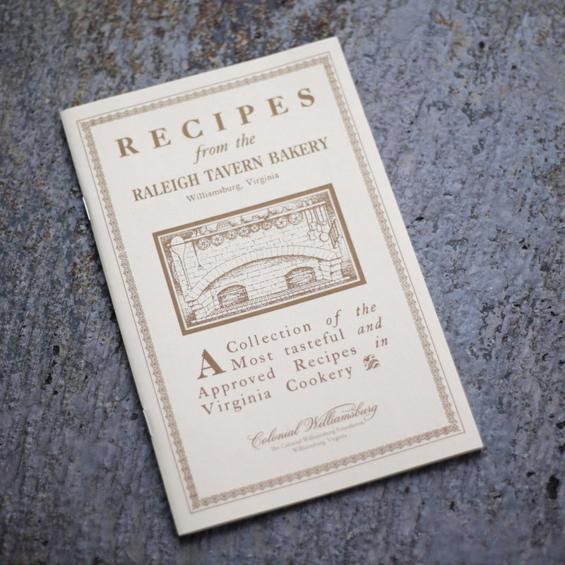Recipes from the Raleigh Tavern Bake Shop   BK-466