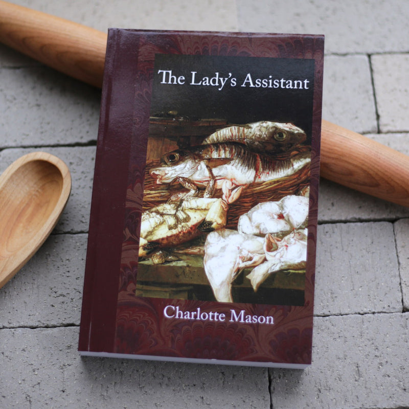 The Lady's Assistant by Charlotte Mason