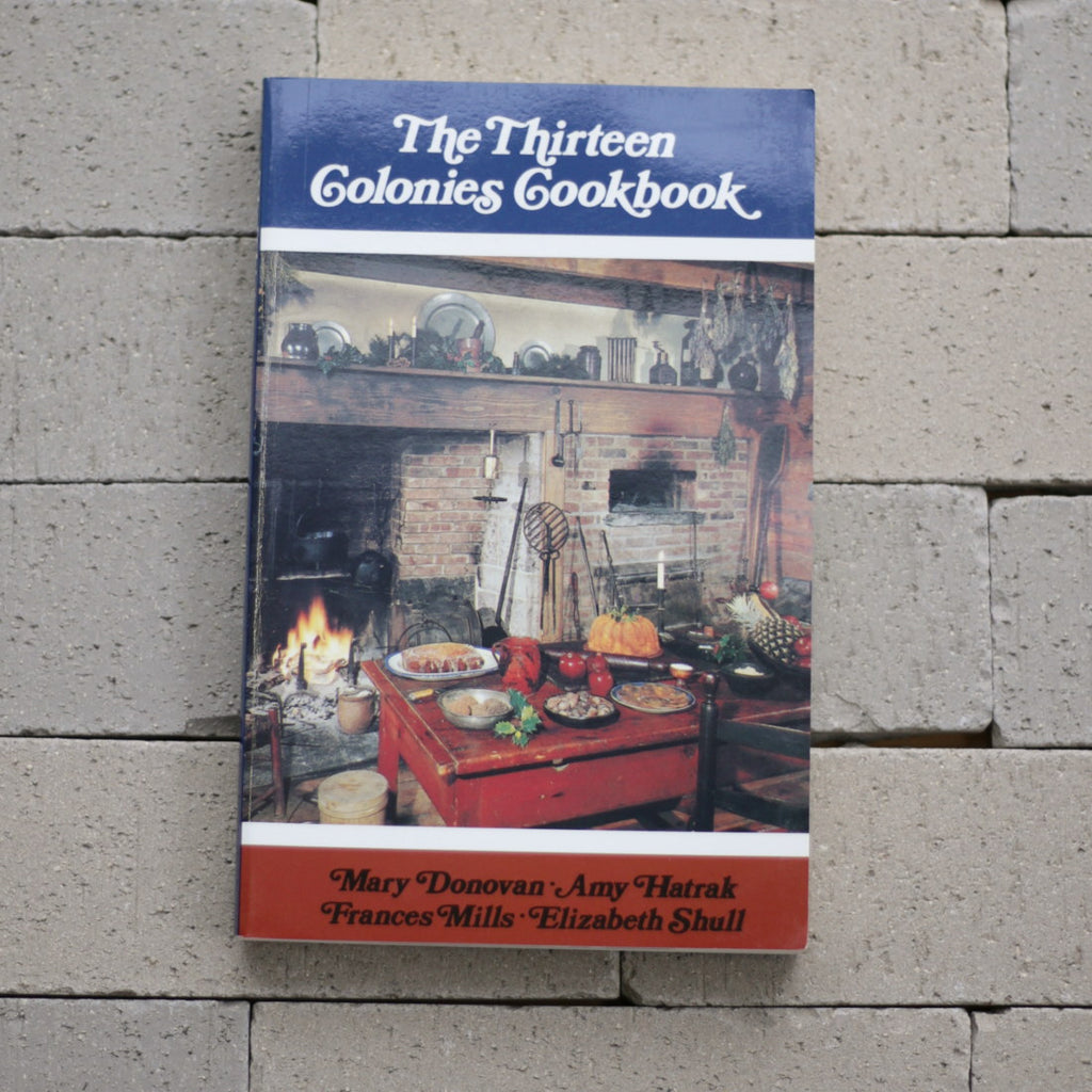 The Thirteen Colonies Cookbook  BK-459