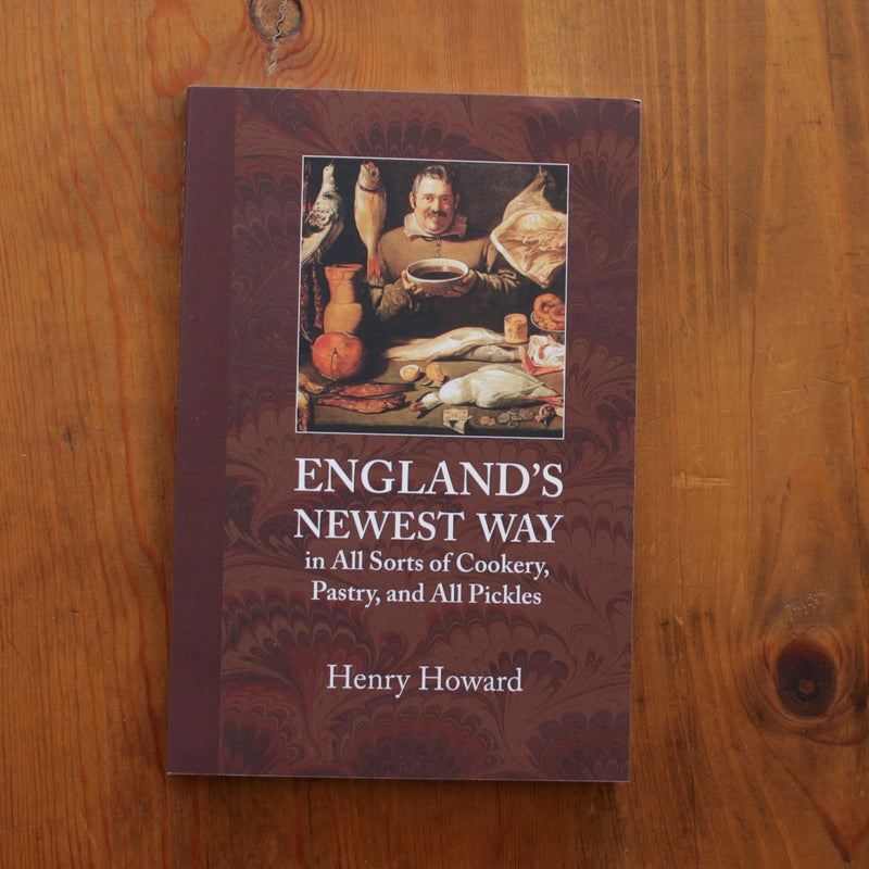 England's Newest Way In All Sorts Of Cookery, Pastry, And All Pickles