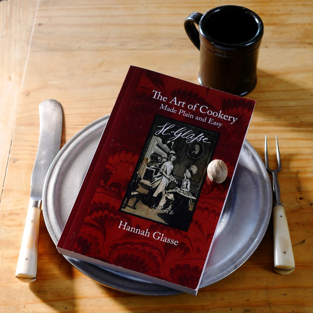 The Art of Cookery by Hannah Glasse