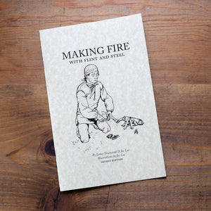 Making Fire with Flint and Steel Booklet   FB-194