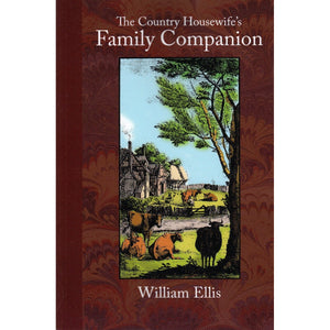 The Country Housewife's Family Companion